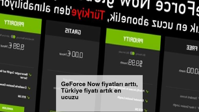 GeForce Now fiyatları arttı, Türkiye fiyatı artık en ucuzu